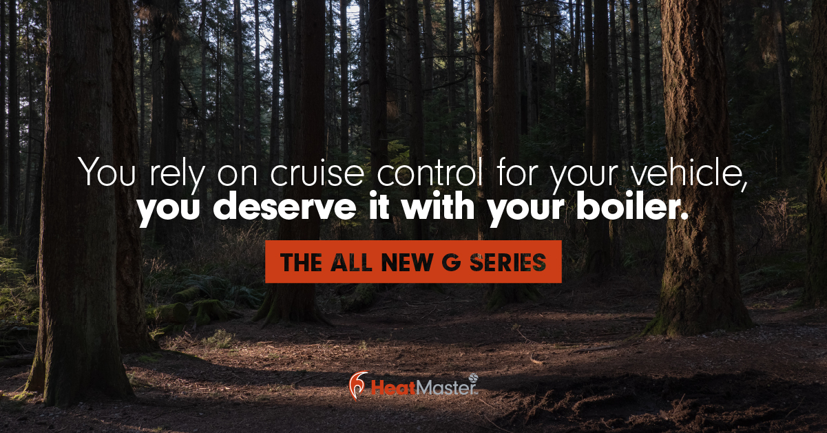 You rely on cruise control for your vehicle, you deserve it with your boiler. The all new G Series from HeatMasterSS